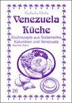 Venezuelas Küche mit Original Rezepte 001