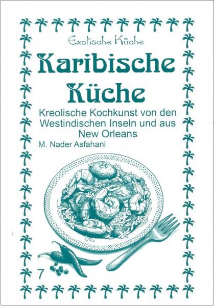 Karibische Kochbuch aus Westindischen Inseln