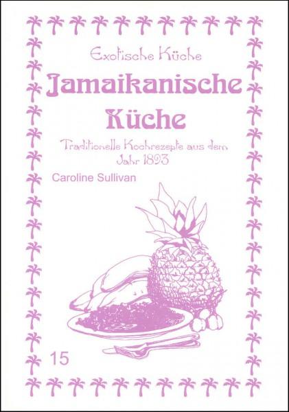 Exotische Kochrezepte aus Jamaika