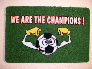 Türmatte We are the Champion 060 x 040 cm